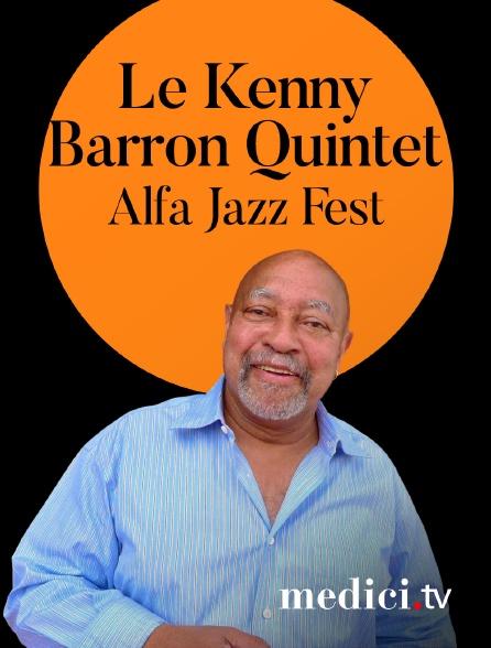 Medici - Le Kenny Barron Quintet en concert à Alfa Jazz Fest