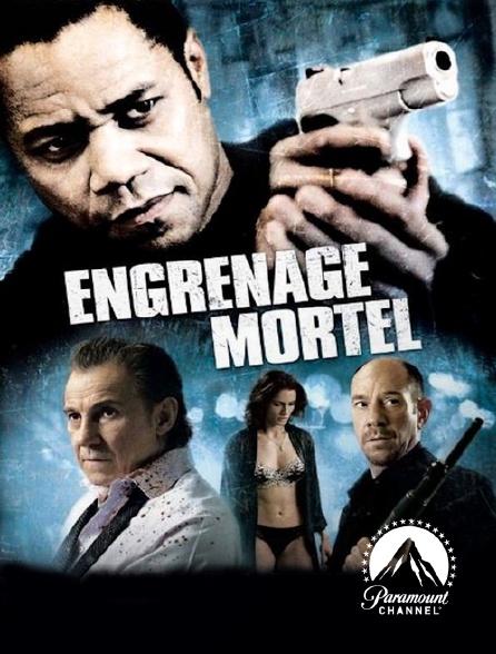 Paramount Channel - Engrenage mortel