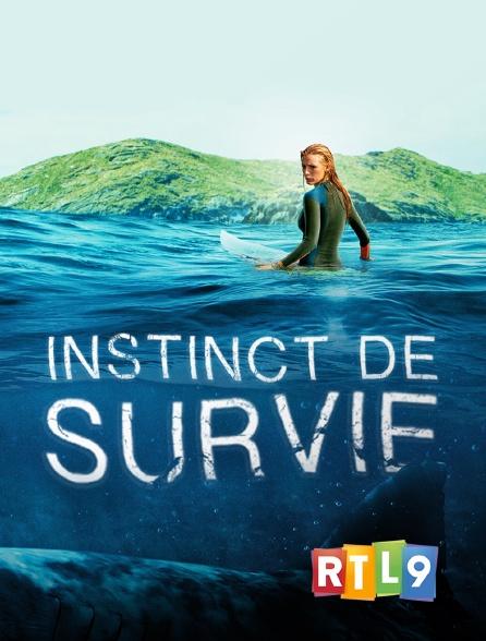 RTL 9 - Instinct de survie