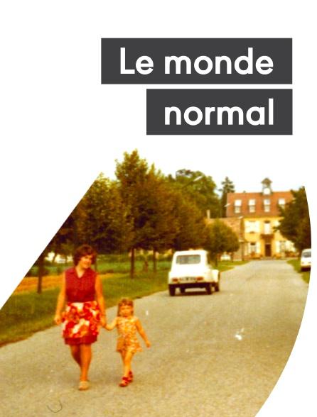 Le monde normal