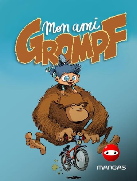 Mangas - Mon ami Grompf