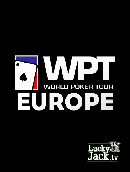 Lucky Jack - World poker tour Europe