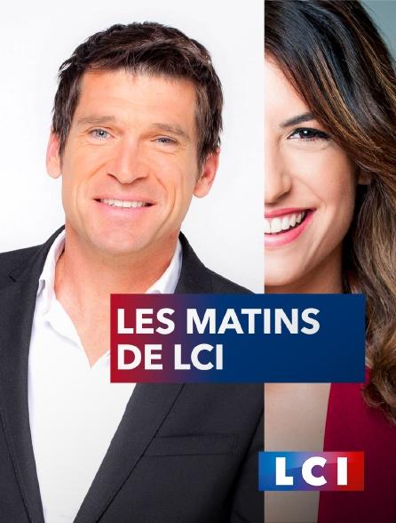 LCI - La Chaîne Info - Les matins de LCI