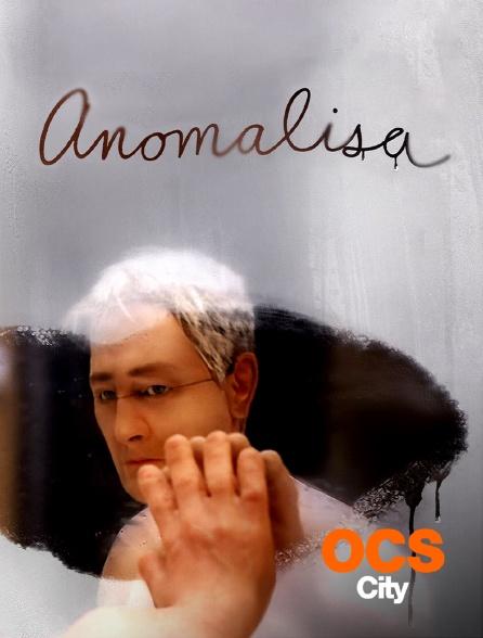 OCS City - Anomalisa