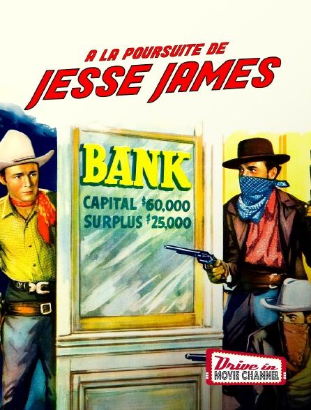 Drive-in Movie Channel - À la poursuite de Jesse James