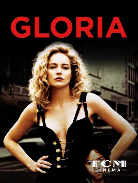 TCM Cinéma - Gloria