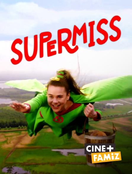 Ciné+ Famiz - Super Miss
