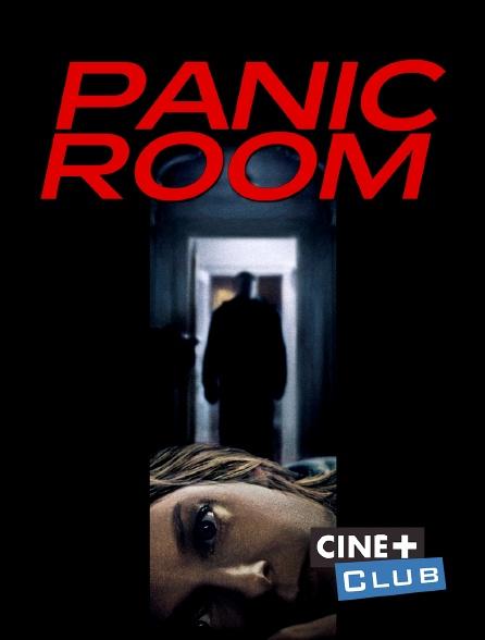 Ciné+ Club - Panic Room