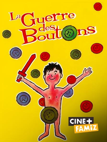 Ciné+ Famiz - La guerre des boutons