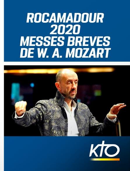 KTO - Rocamadour 2020 : Messes brèves de W. A. Mozart
