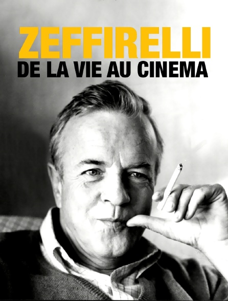Zeffirelli, de la vie au cinéma