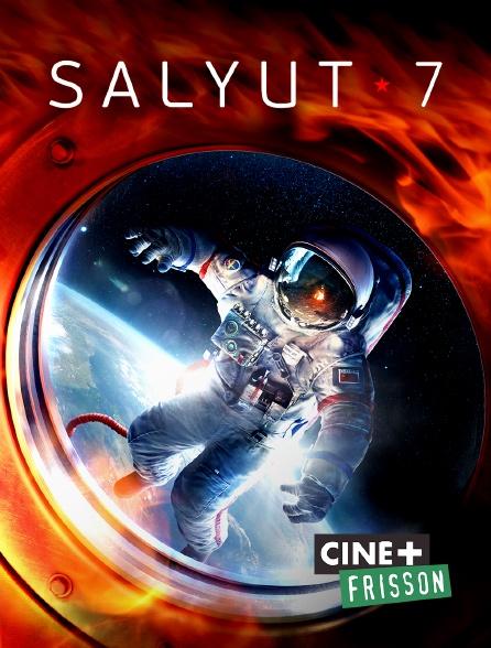 Ciné+ Frisson - Salyut 7