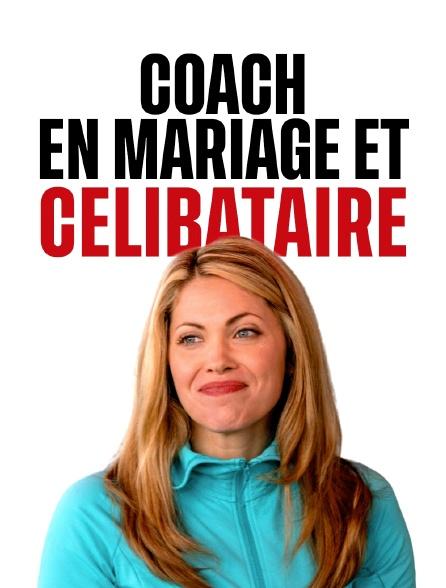 Coach en mariage et... célibataire !