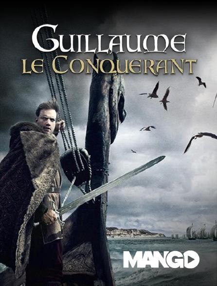 Mango - Guillaume le Conquérant