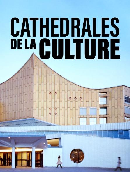 Cathédrales de la culture