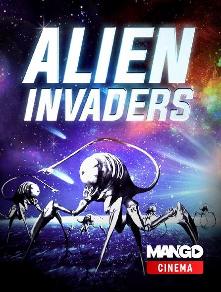 MANGO Cinéma - Alien Invaders