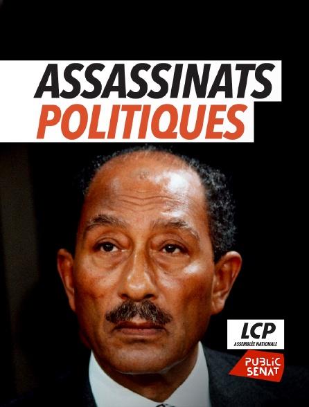 LCP Public Sénat - Assassinats politiques