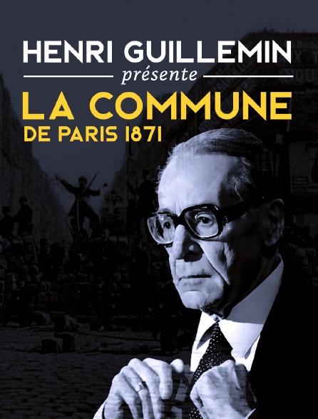 Henri Guillemin présente la Commune de Paris 1871
