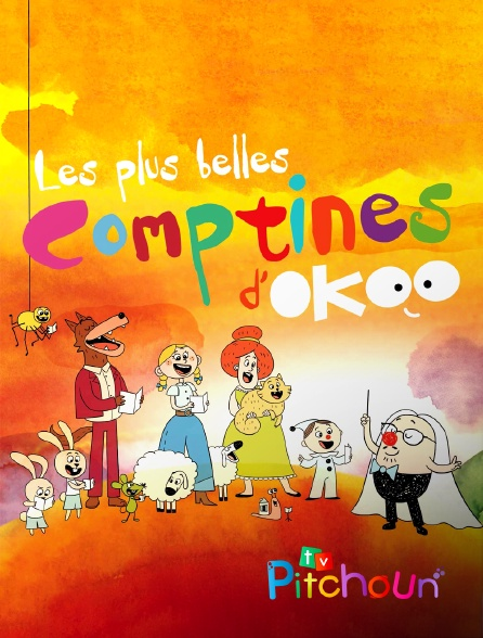 TV Pitchoun - Les plus belles comptines d'Okoo