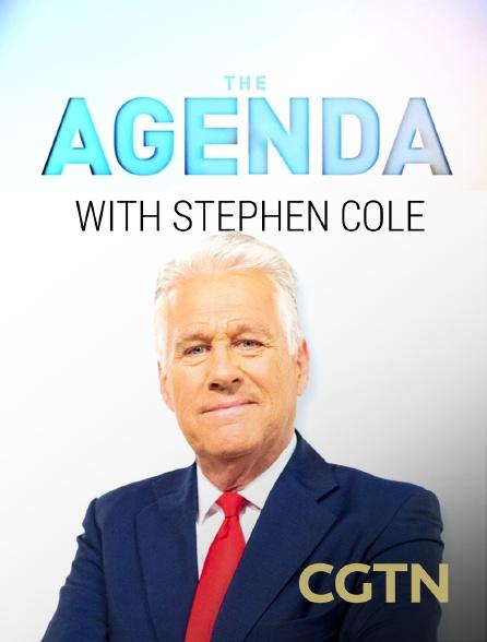 CGTN - The Agenda with Stephen Cole