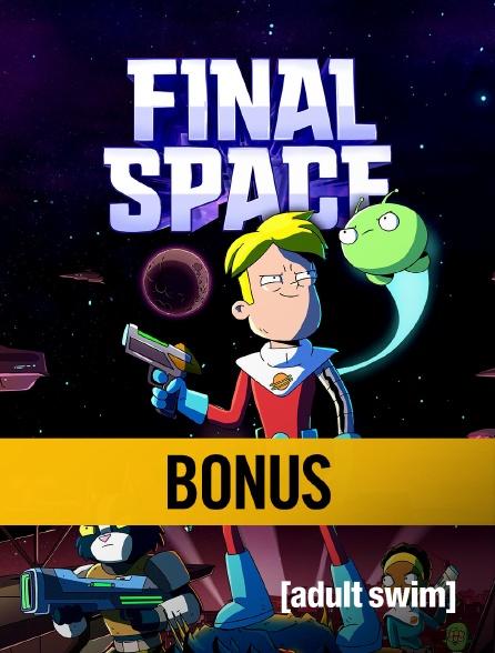 Adult Swim - Final Space : Bonus