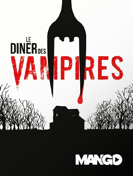 Mango - Le Dîner des vampires