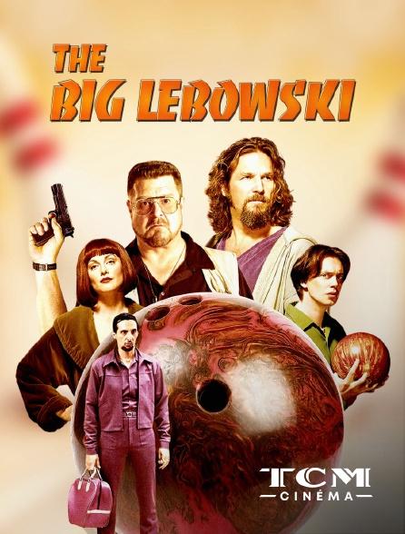 TCM Cinéma - The Big Lebowski