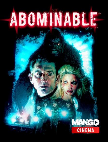 MANGO Cinéma - Abominable