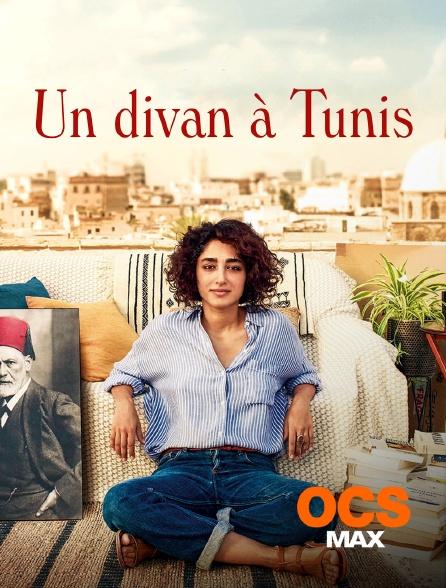 OCS Max - Un divan à Tunis