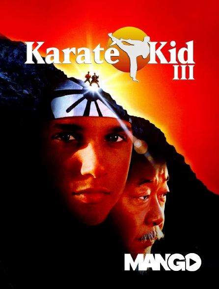 Mango - Karaté kid III