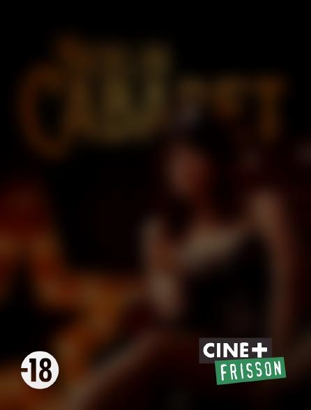 Ciné+ Frisson - Berlin Cabaret