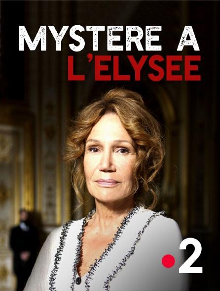 France 2 - Mystère à l'Elysée