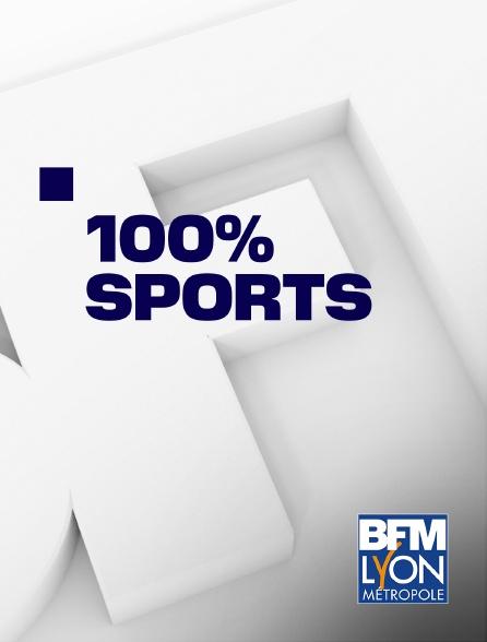 BFM Lyon Métropole - 100% sports