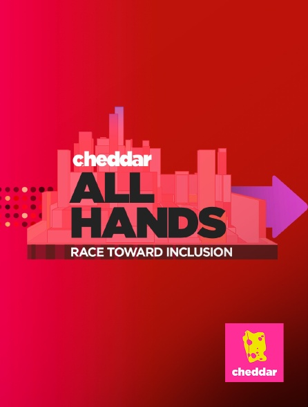 Cheddar - All Hands: Race Toward Inclusion
