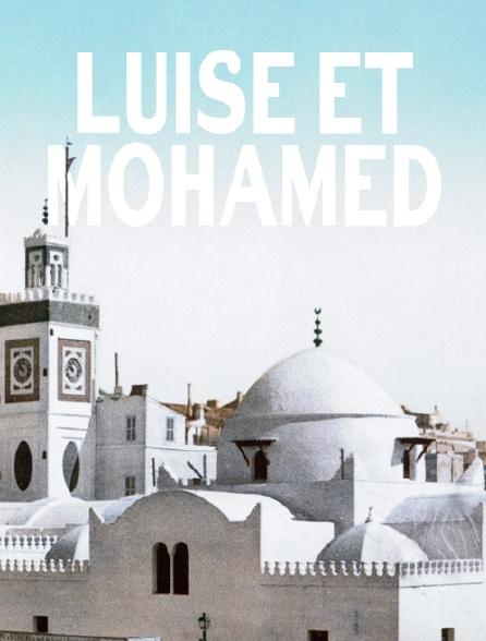 Luise et Mohamed