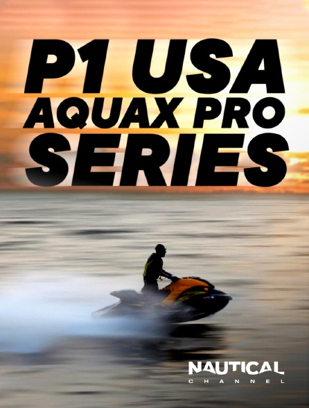Nautical Channel - P1 USA AquaX Pro Series