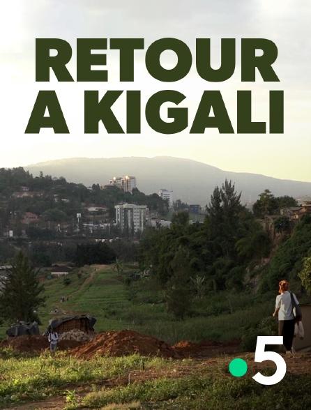 France 5 - Retour à Kigali, une affaire française