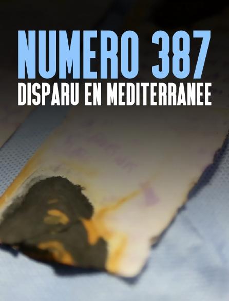 Numéro 387, disparu en Méditerranée
