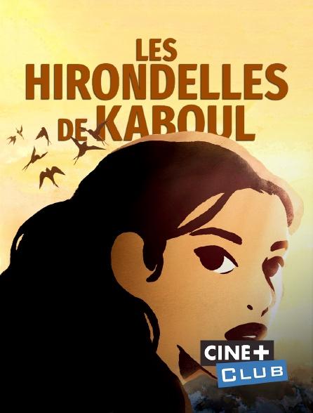 Ciné+ Club - Les hirondelles de Kaboul