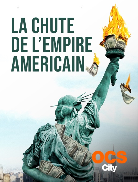 OCS City - La chute de l'Empire américain