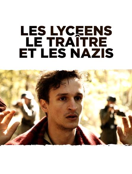 Les lycéens, le traître et les nazis