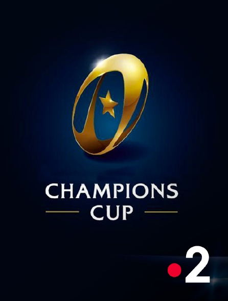 France 2 - Rugby à XV : Champions Cup