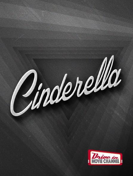 Drive-in Movie Channel - Cinderella