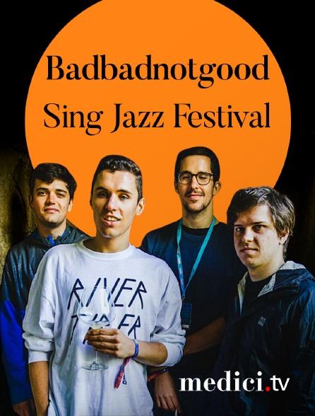 Medici - Badbadnotgood en concert àSing Jazz Festival