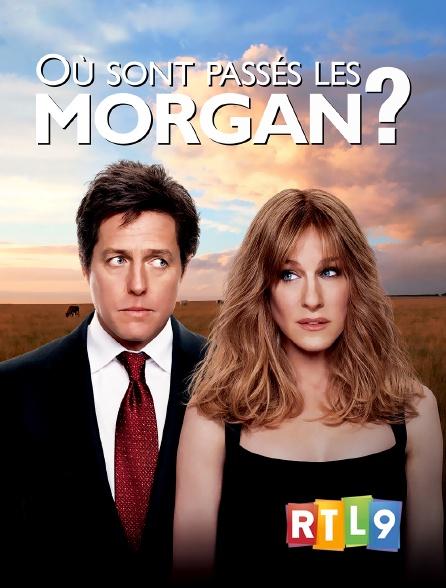 RTL 9 - Où sont passés les Morgan ?