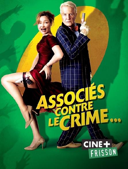 Ciné+ Frisson - Associés contre le crime...