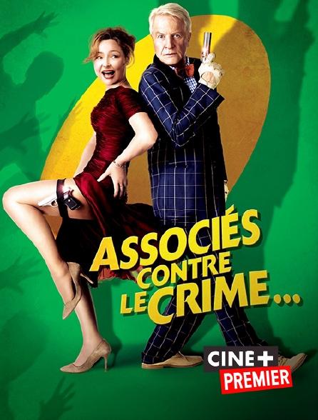 Ciné+ Premier - Associés contre le crime...