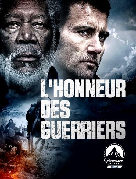 Paramount Channel Décalé - L'honneur des guerriers
