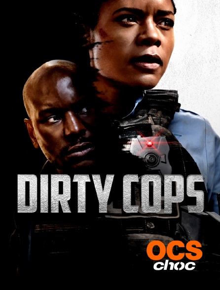 OCS Choc - Dirty Cops