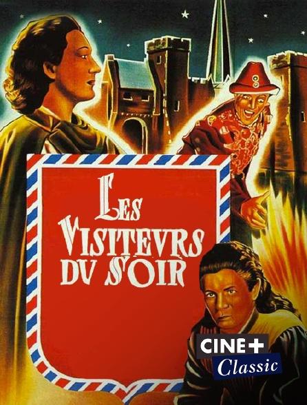 Ciné+ Classic - Les visiteurs du soir